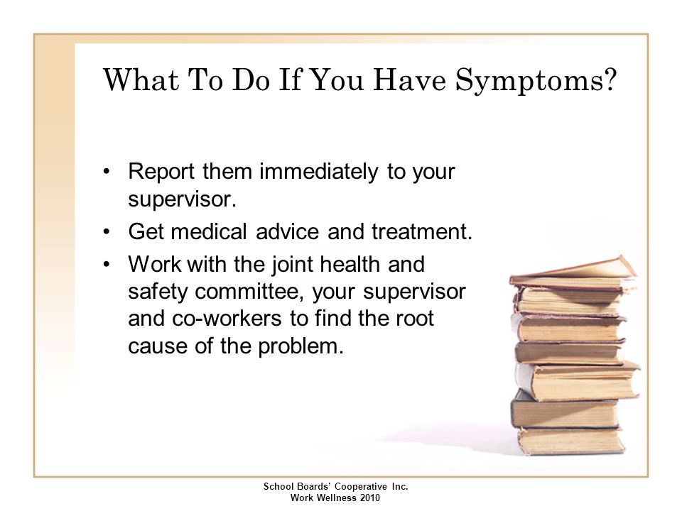 What To Do If You Have Symptoms