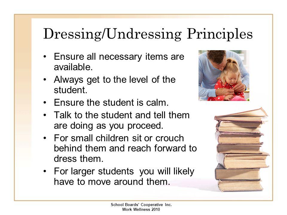 Dressing/Undressing Principles