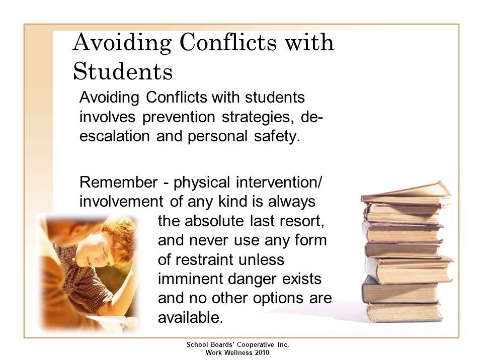 Avoiding Conflicts with Students