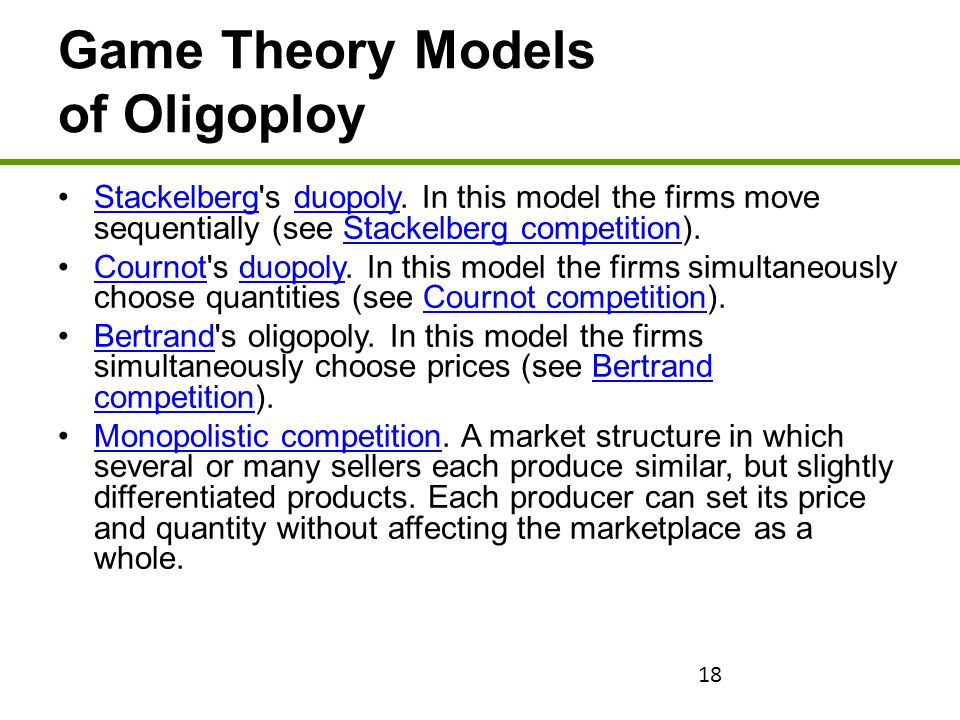 Game Theory Models of Oligoploy