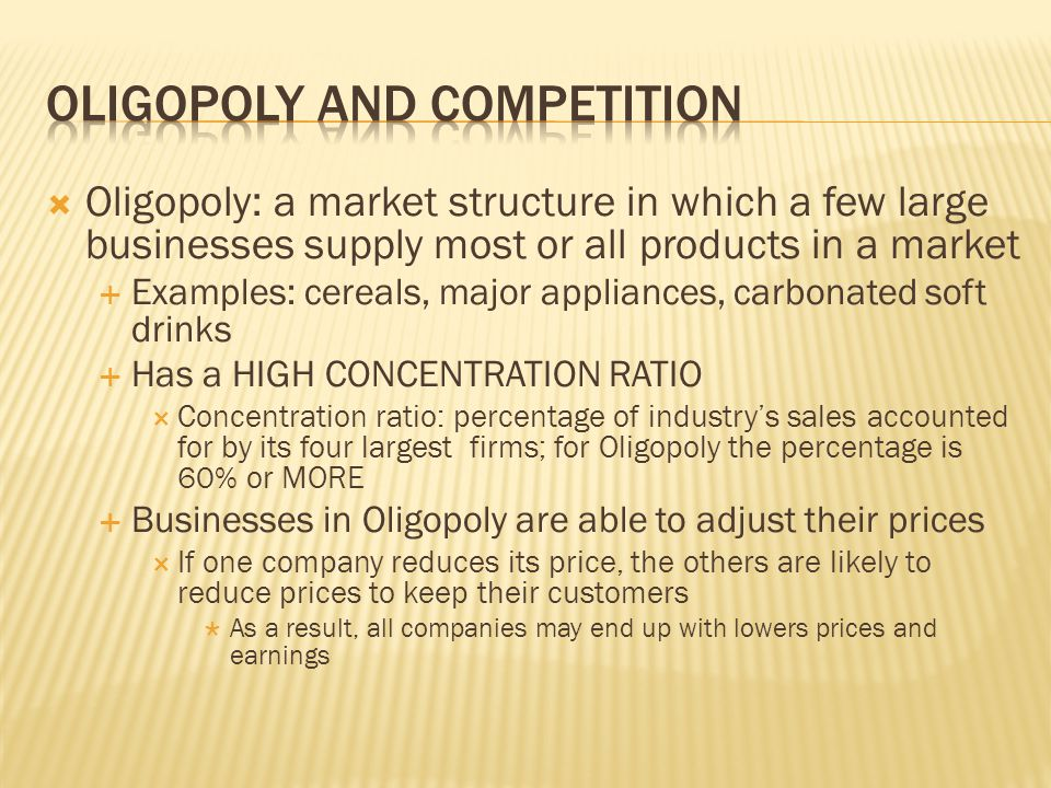 Oligopoly and competition