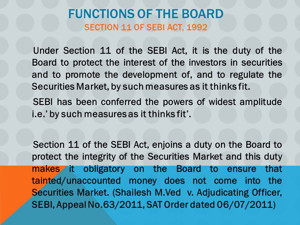 Functions of the Board Section 11 of SEBI Act, 1992