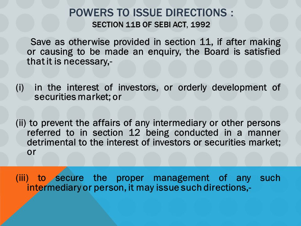 Powers to issue Directions : Section 11B of SEBI Act, 1992