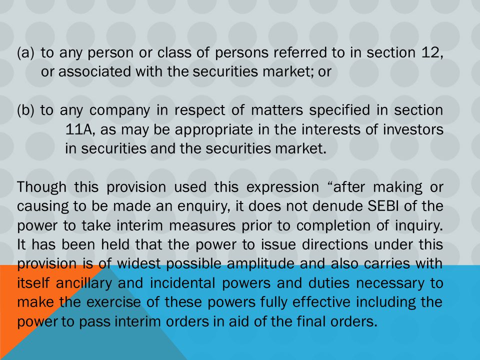 to any person or class of persons referred to in section 12, or associated with the securities market; or
