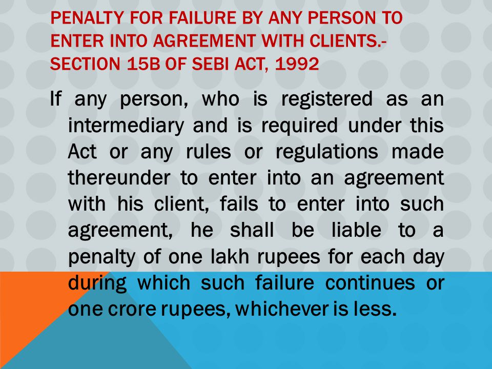 Penalty for failure by any person to enter into agreement with clients