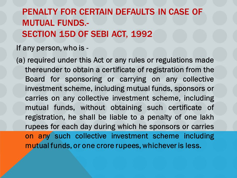 Penalty for certain defaults in case of mutual funds