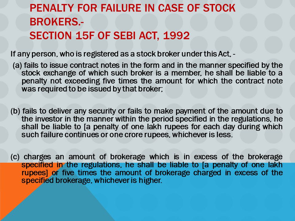 Penalty for failure in case of stock brokers