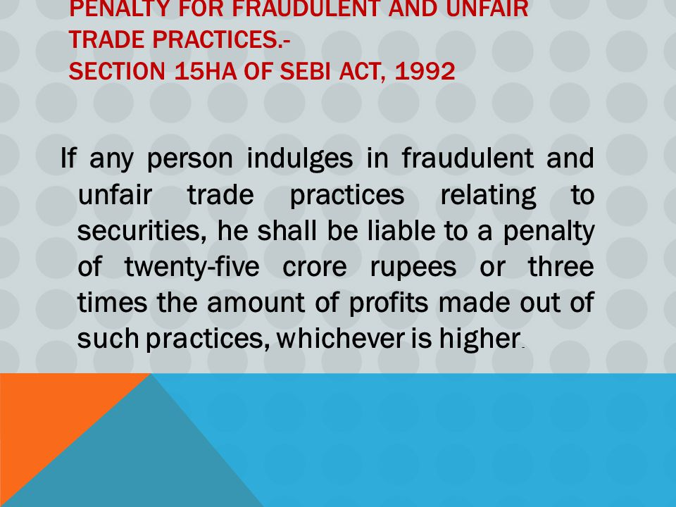 Penalty for fraudulent and unfair trade practices
