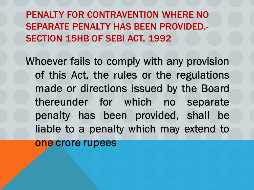 Penalty for contravention where no separate penalty has been provided