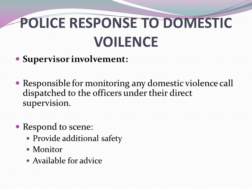 POLICE RESPONSE TO DOMESTIC VOILENCE