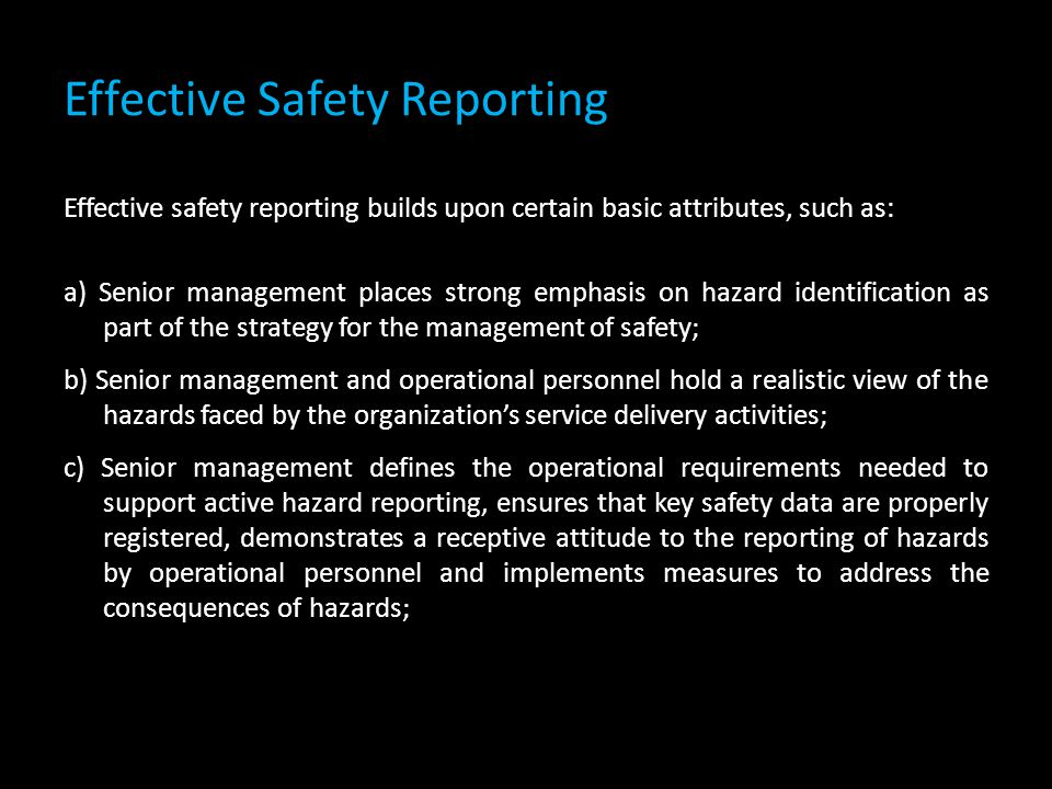 Effective Safety Reporting
