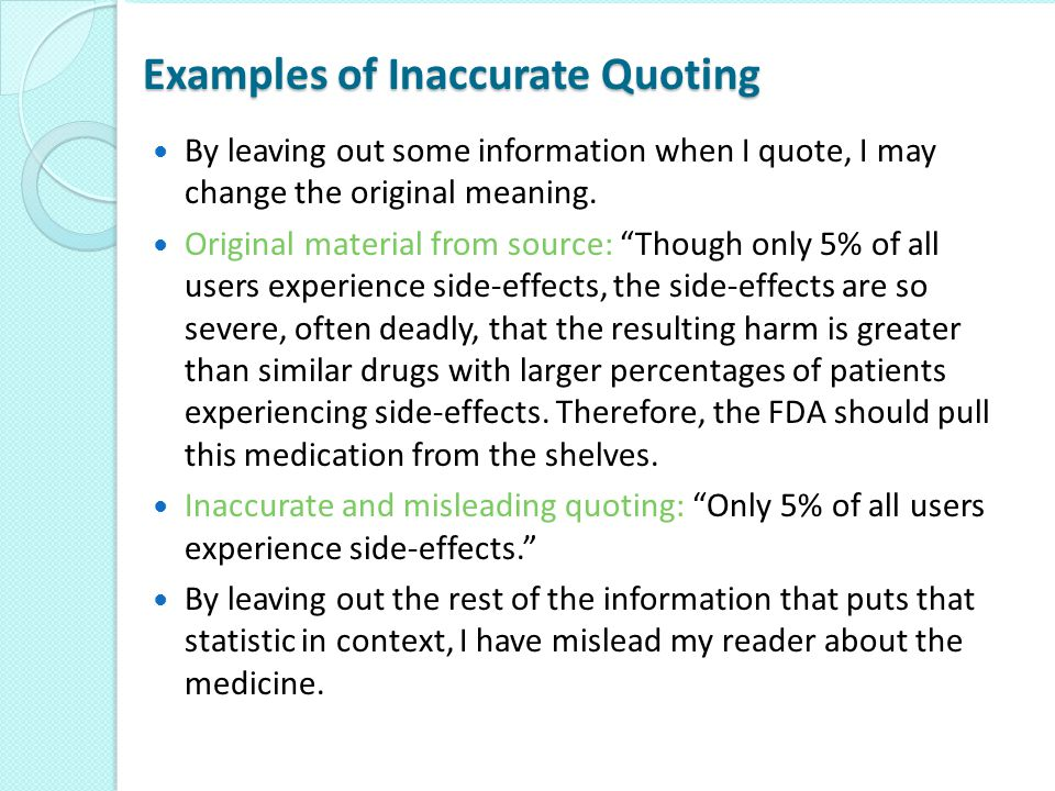 Examples of Inaccurate Quoting