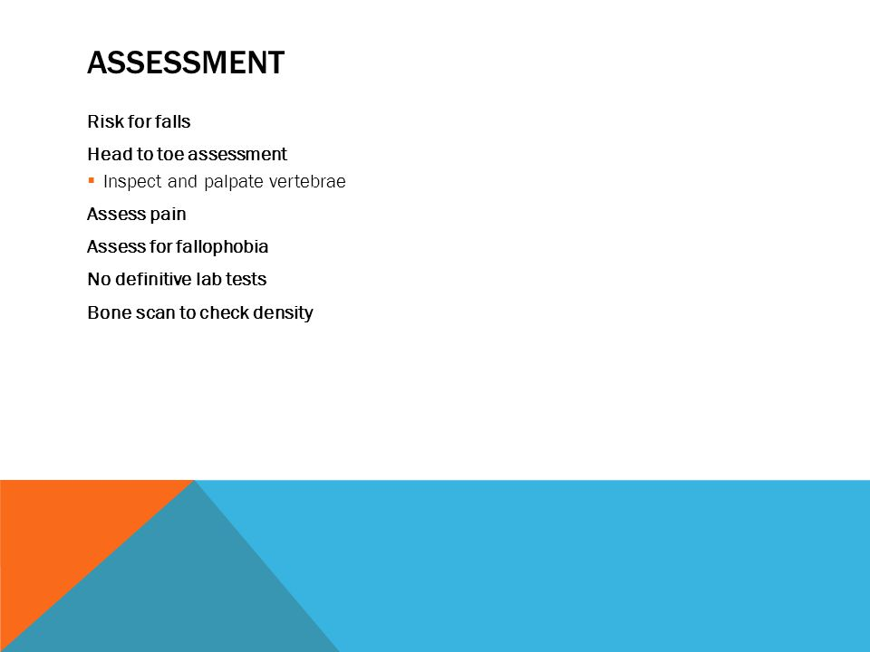 Assessment Risk for falls Head to toe assessment