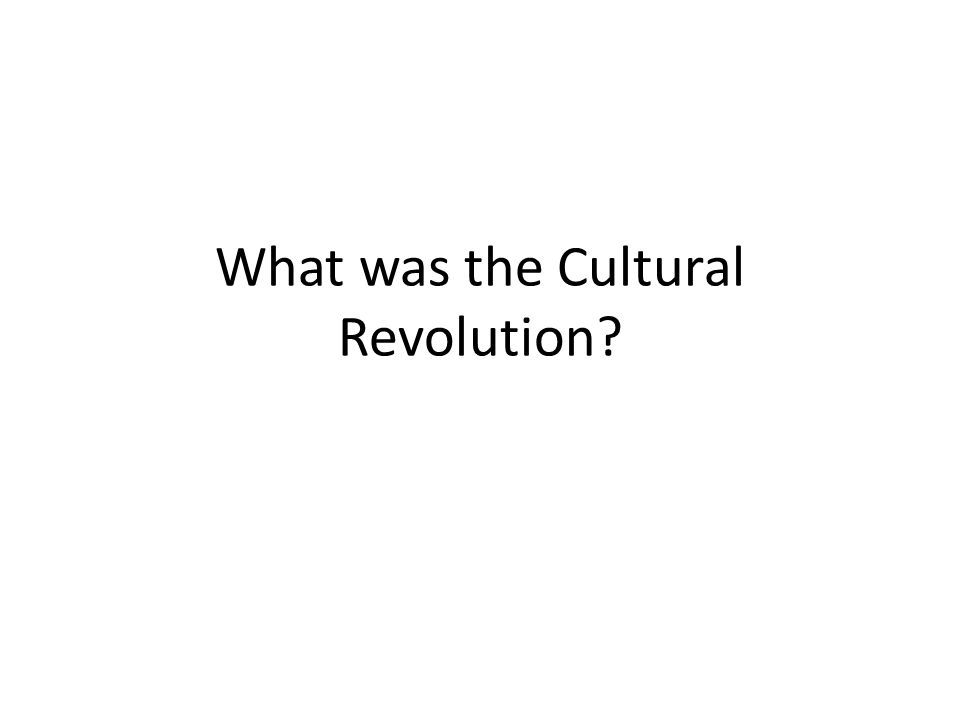 What was the Cultural Revolution