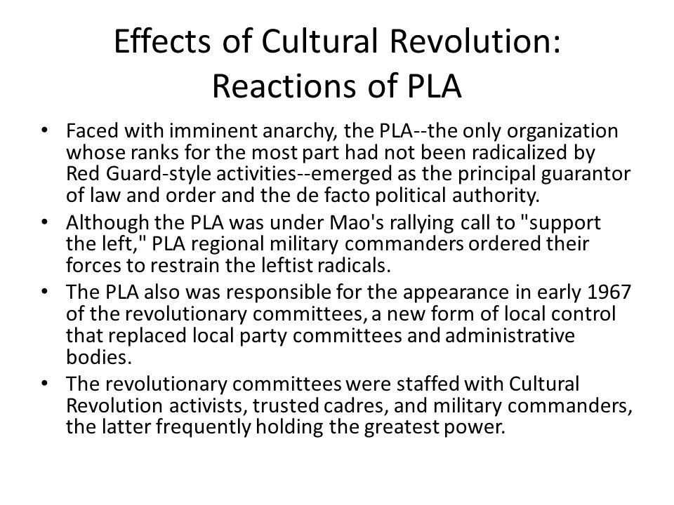 Effects of Cultural Revolution: Reactions of PLA