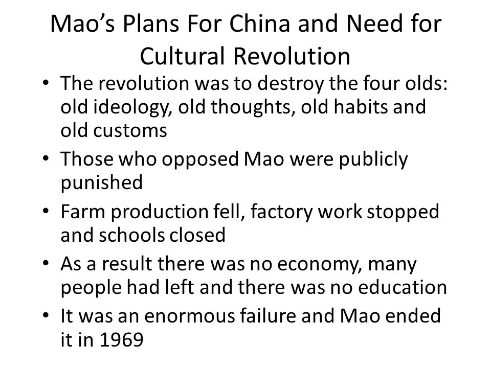 Mao's Plans For China and Need for Cultural Revolution