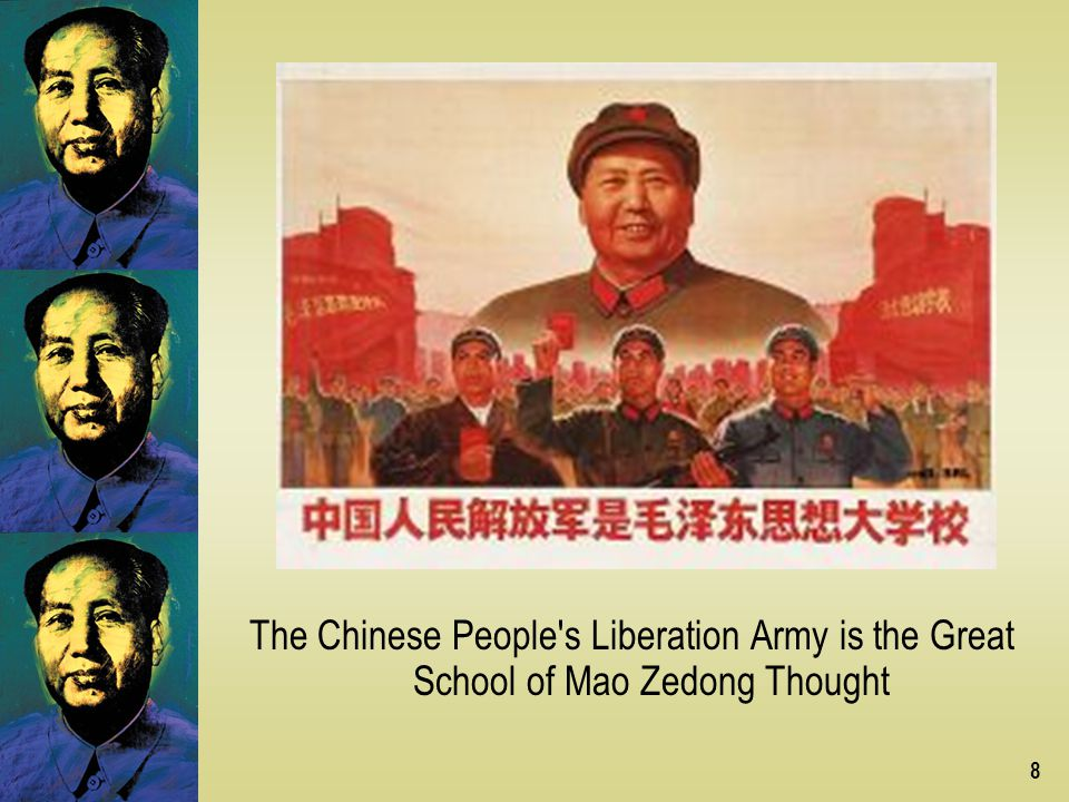 The Chinese People s Liberation Army is the Great School of Mao Zedong Thought