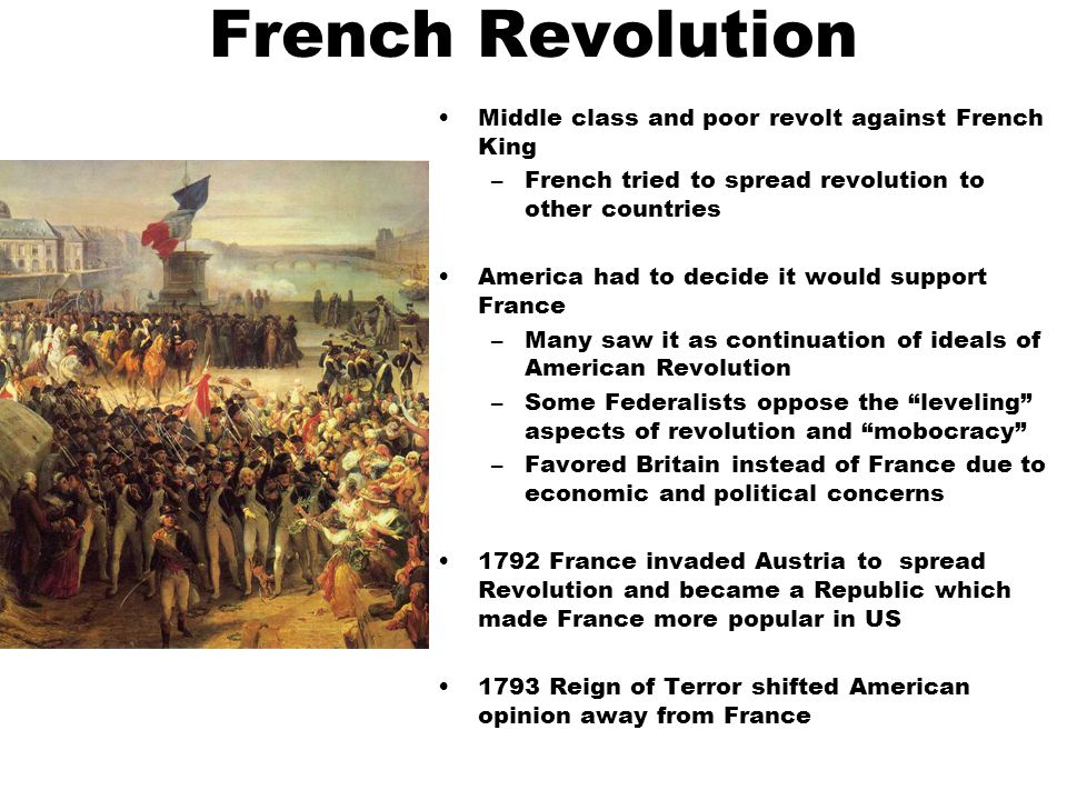 French Revolution Middle class and poor revolt against French King