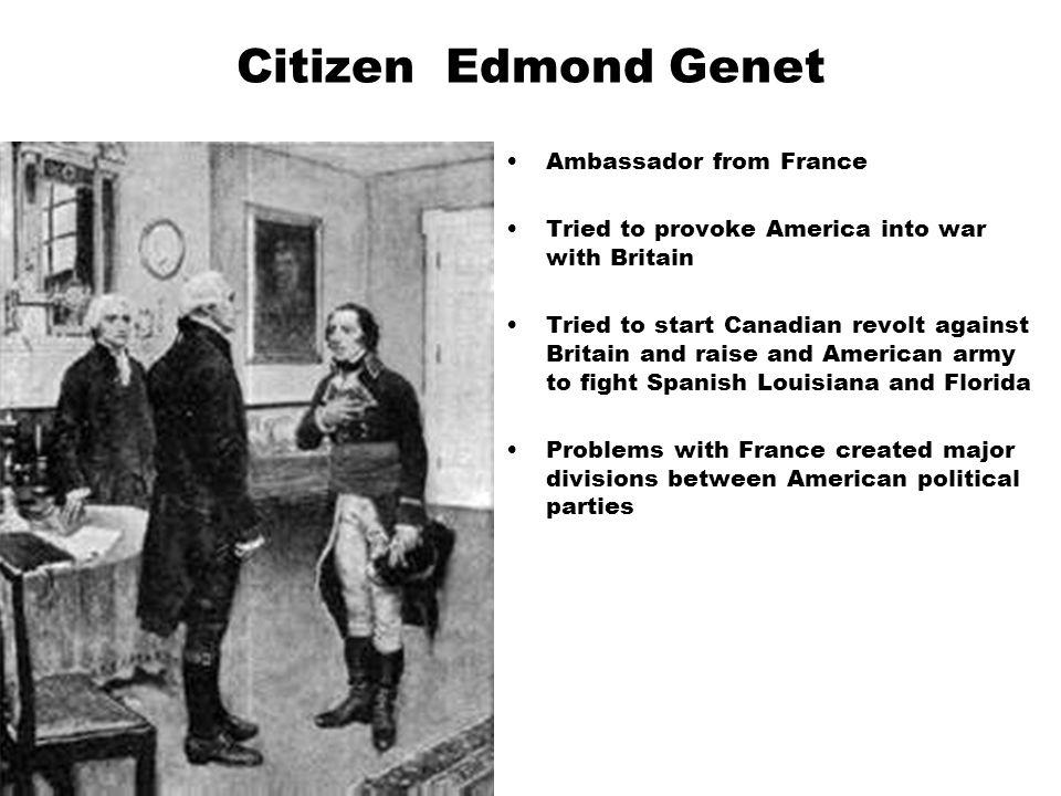Citizen Edmond Genet Ambassador from France