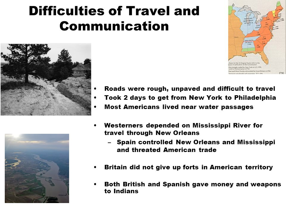 Difficulties of Travel and Communication