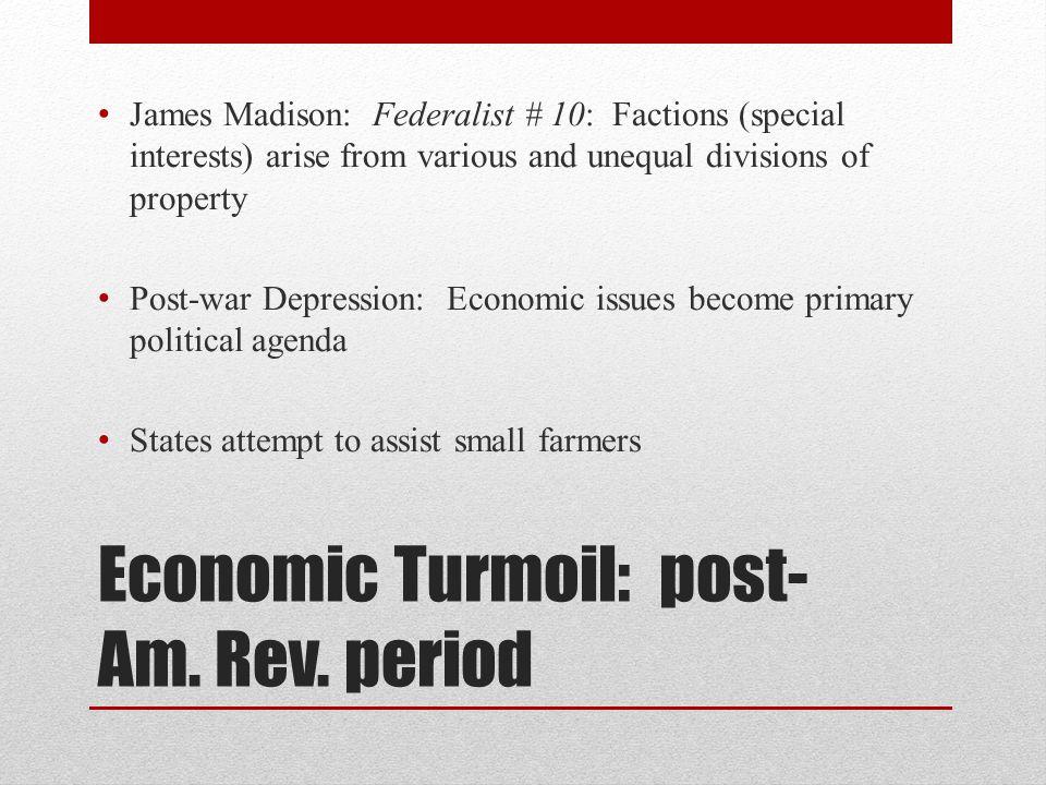 Economic Turmoil: post-Am. Rev. period