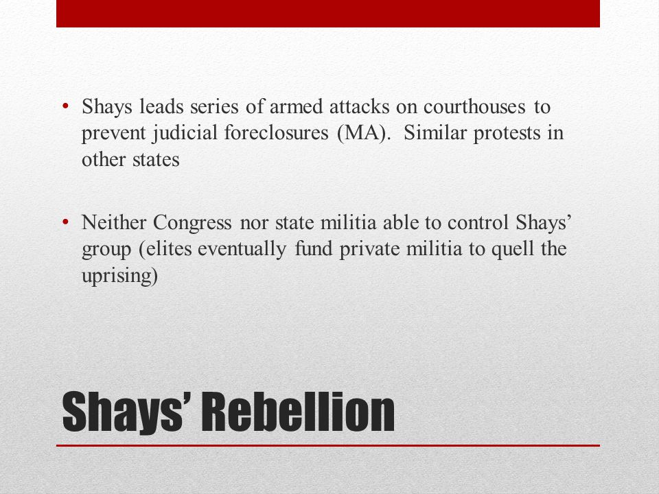 Shays leads series of armed attacks on courthouses to prevent judicial foreclosures (MA). Similar protests in other states