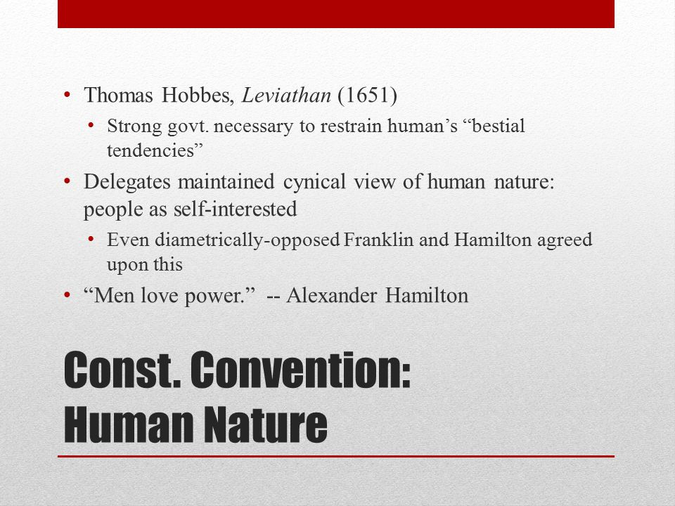 Const. Convention: Human Nature