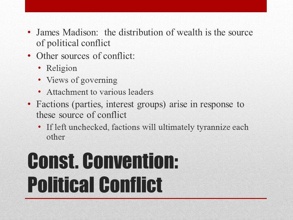 Const. Convention: Political Conflict