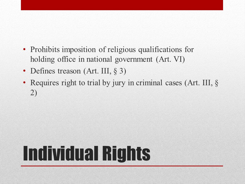 Prohibits imposition of religious qualifications for holding office in national government (Art. VI)