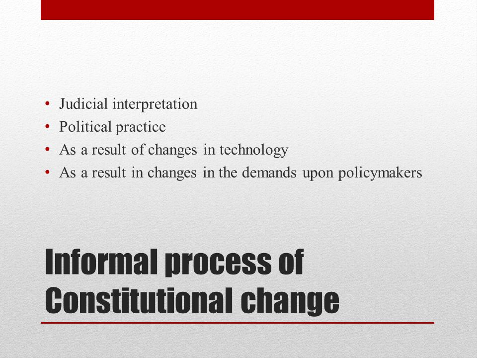 Informal process of Constitutional change