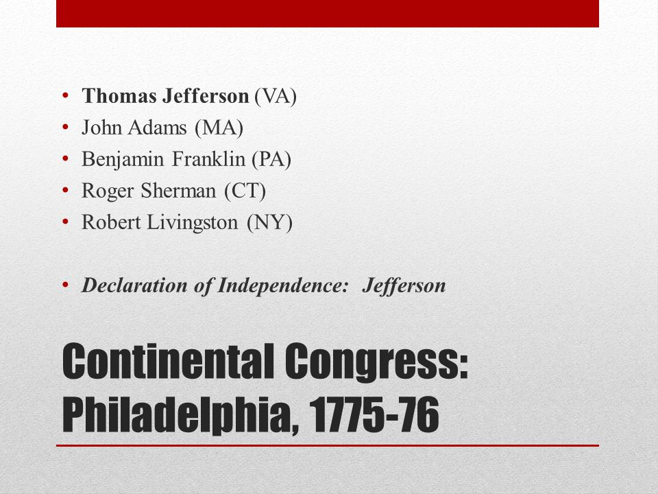 Continental Congress: Philadelphia, 1775-76