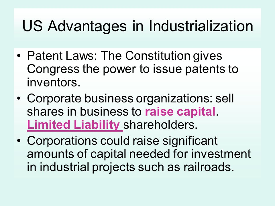 US Advantages in Industrialization