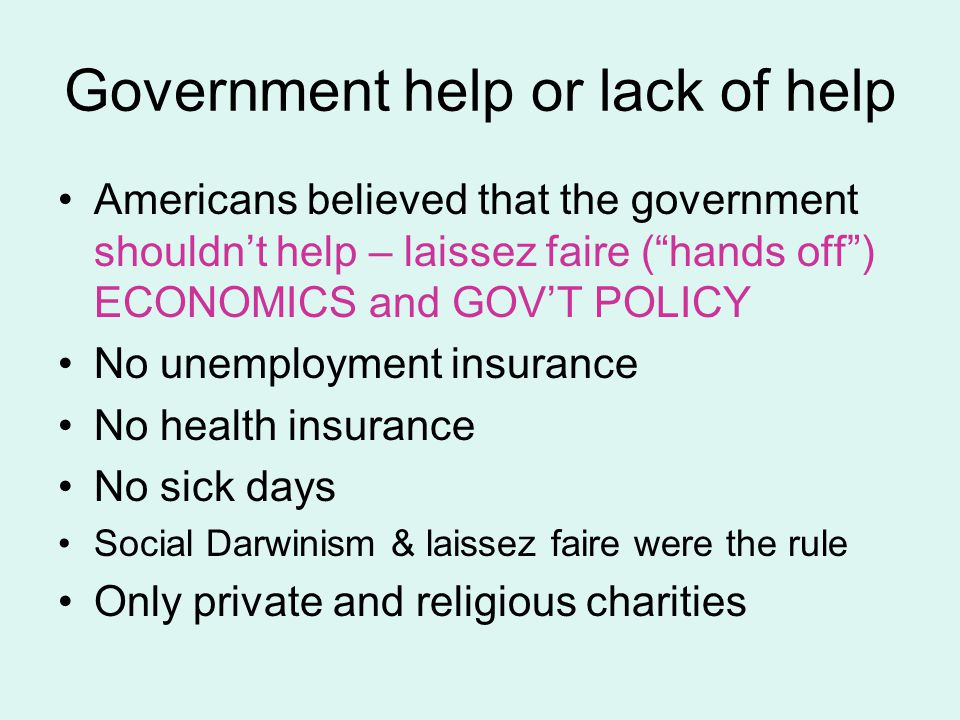 Government help or lack of help