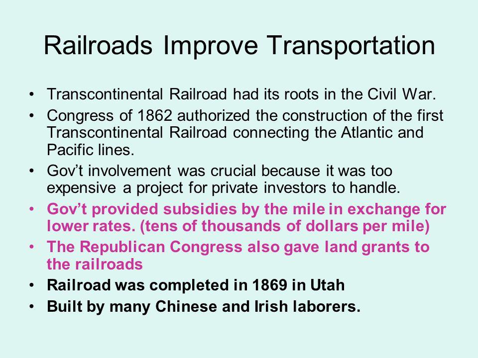 Railroads Improve Transportation