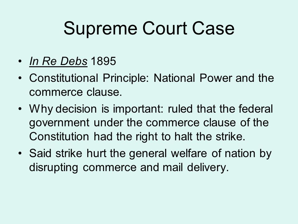 Supreme Court Case In Re Debs 1895