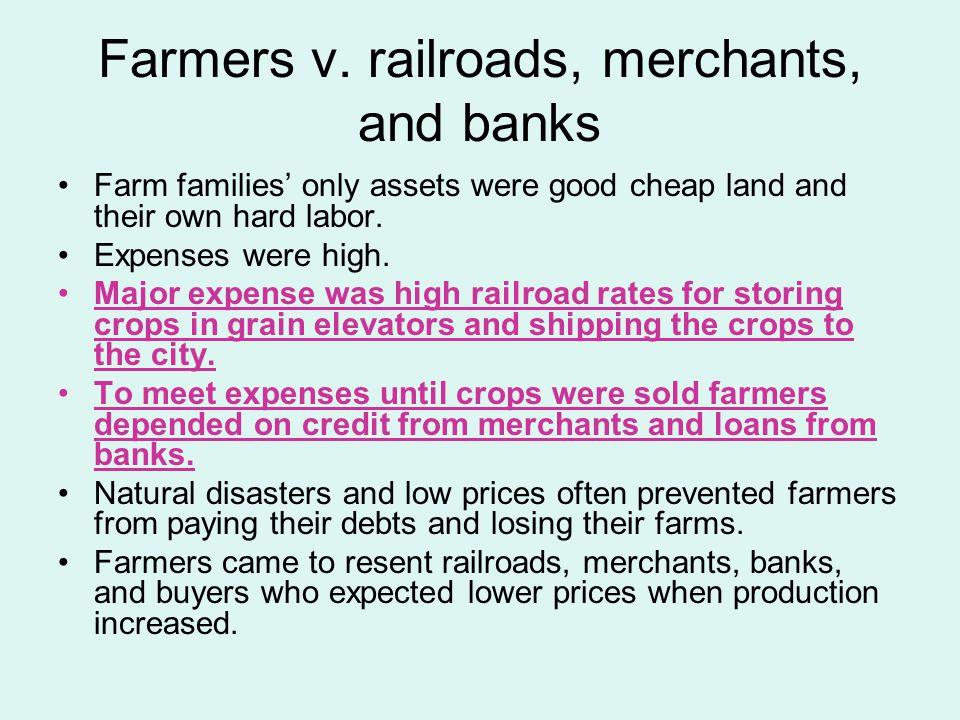 Farmers v. railroads, merchants, and banks