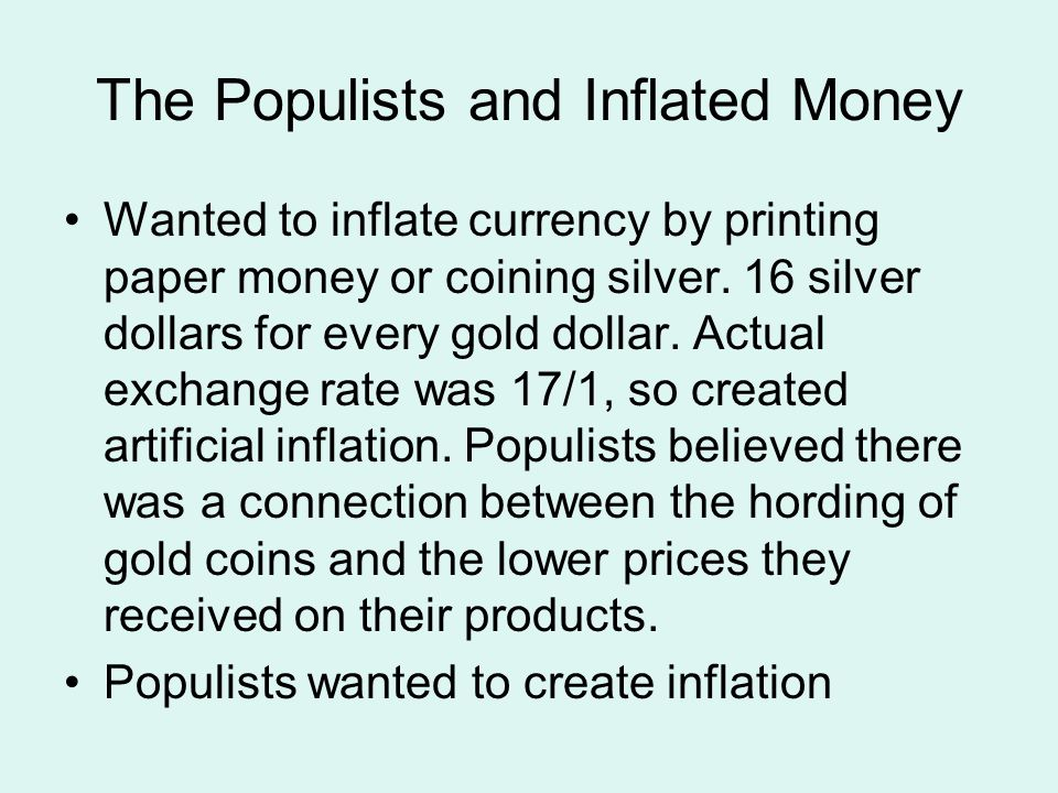 The Populists and Inflated Money