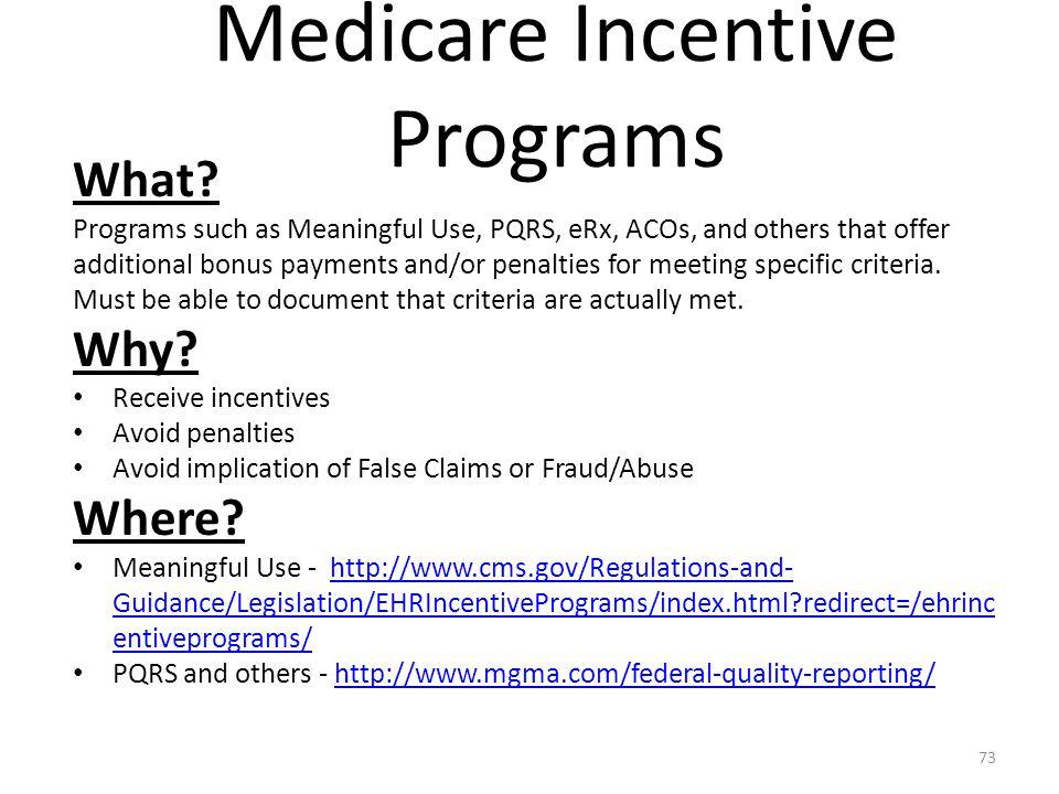 Medicare Incentive Programs