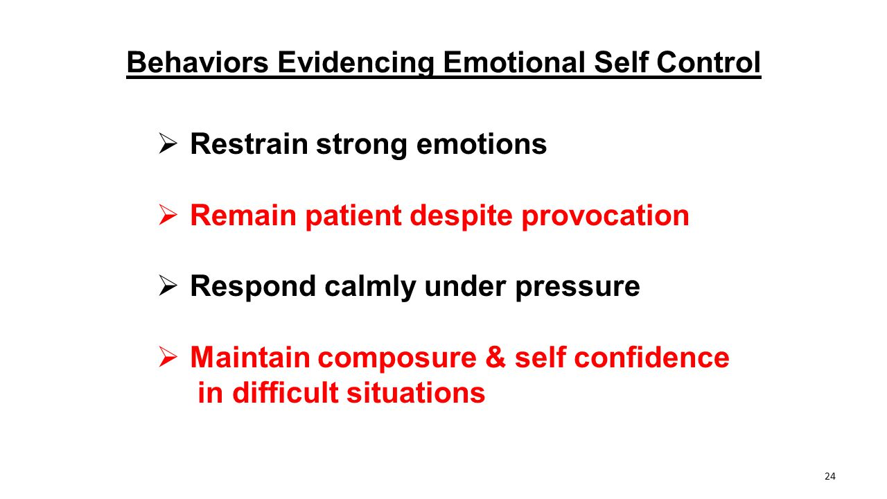 Behaviors Evidencing Emotional Self Control