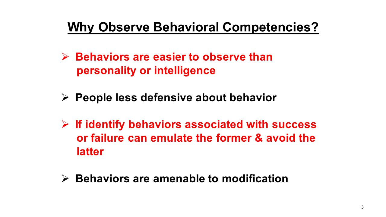 Why Observe Behavioral Competencies