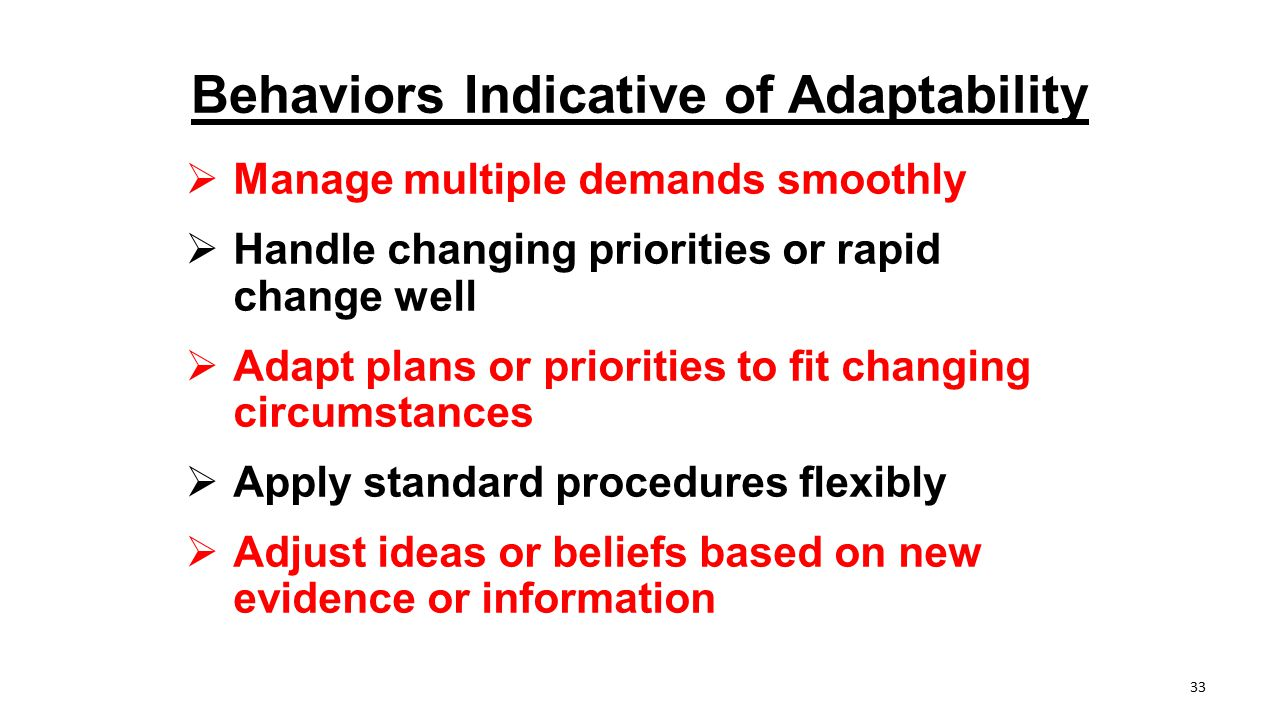 Behaviors Indicative of Adaptability