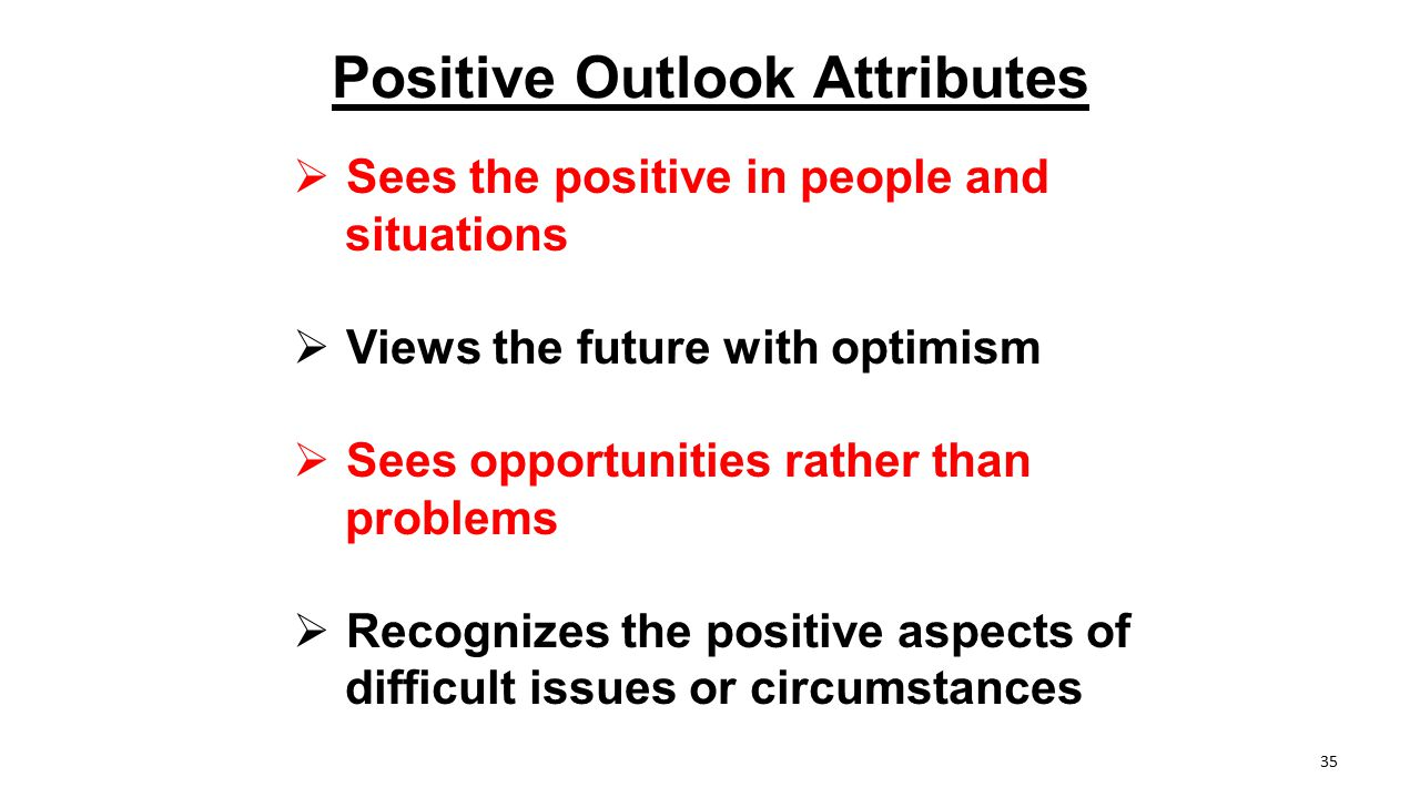 Positive Outlook Attributes