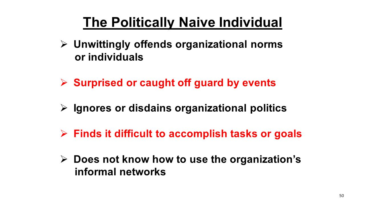 The Politically Naive Individual