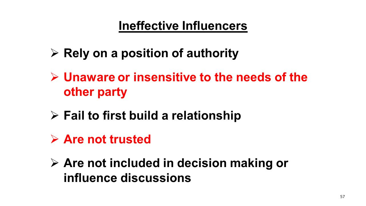 Ineffective Influencers