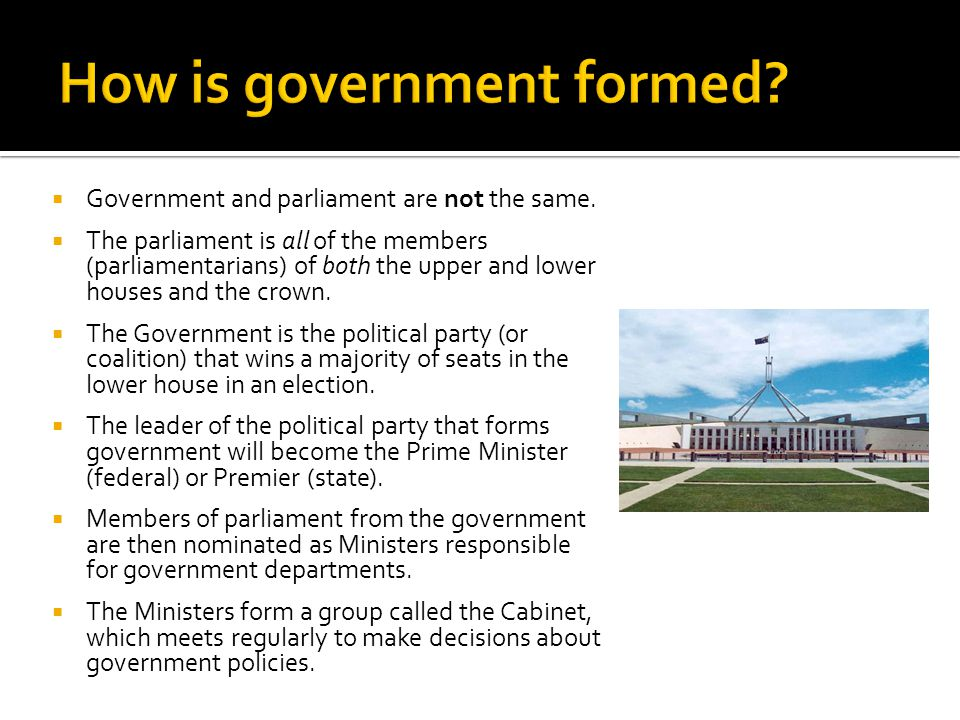 How is government formed