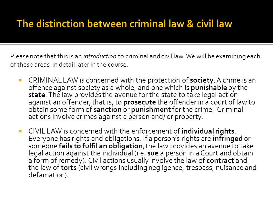 The distinction between criminal law & civil law
