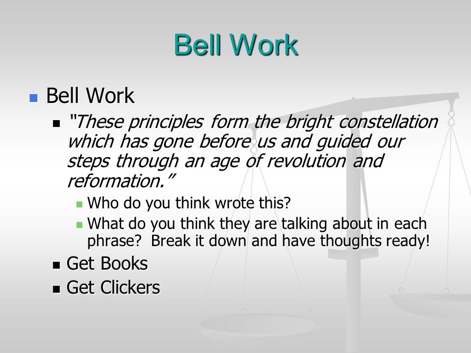 Bell Work Bell Work.