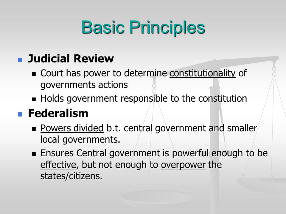 Basic Principles Judicial Review Federalism