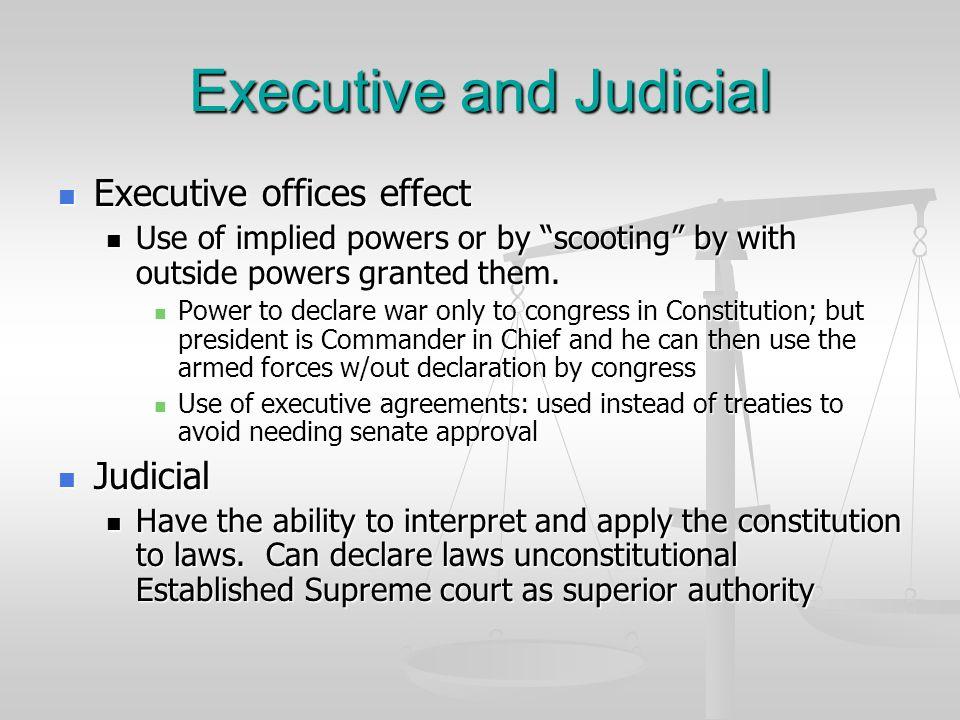 Executive and Judicial