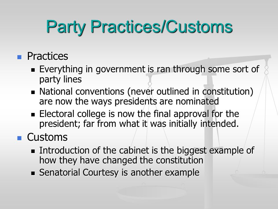 Party Practices/Customs